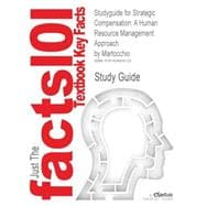 Outlines & Highlights for Strategic Compensation: A Human Resource Management Approach