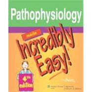 Pathophysiology Made Incredibly Easy!