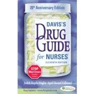Davis's Drug Guide for Nurses: 20th Anniversary Edition