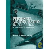 Personnel Administration in Education : A Management Approach