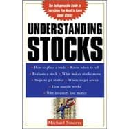 Understanding Stocks : Your First Guide to Finding Out What the Stock Market Is All About
