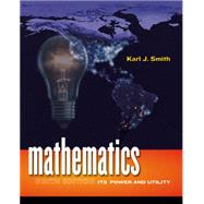 Mathematics : Its Power and Utility