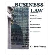 Business Law : Ethical, International and E-Commerce Environment