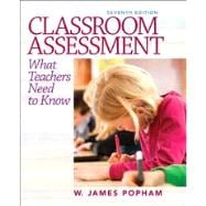 Classroom Assessment What Teachers Need to Know Plus NEW MyEducationLab with Pearson eText -- Access Card