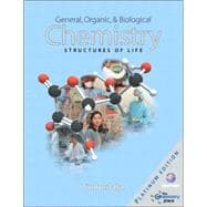 General, Organic, and Biological Chemistry : Structures of Life, Platinum Edition