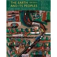 The Earth and Its Peoples: A Global History, Volume C, 5th Edition