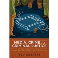 Media, Crime, and Criminal Justice