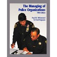 The Managing of Police Organizations