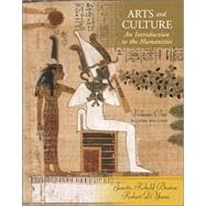 Arts and Culture: An Introduction to Humanities, Volume I
