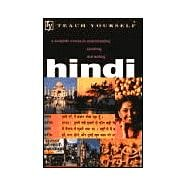 Teach Yourself Hindi: A Complete Course in Understanding Speaking and Writing