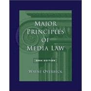 Major Principles of Media Law, 2004 Edition (with InfoTrac)