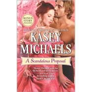 A Scandalous Proposal How to Woo a Spinster bonus story 9780373789160R
