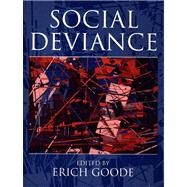 Social Deviance- (Value Pack w/MySearchLab)