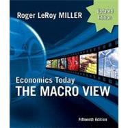 Economics Today : The Macro View, Update Edition and MyEconLab Student Access Code Card