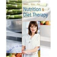 Nutrition and Diet Therapy (with InfoTrac 1-Semester, Premium Web Site Printed Access Card)