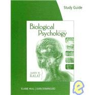 Study Guide for Kalat's Biological Psychology