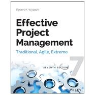Effective Project Management Traditional, Agile, Extreme