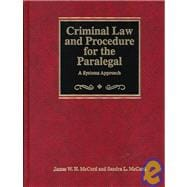 Criminal Law and Procedure for the Paralegal : A Systems Approach