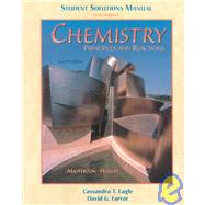 Student Solutions Manual for Masterson/Hurley's Chemistry: Principles and Reactions, 4th