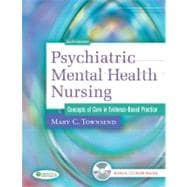 Psychiatric Mental Health Nursing : Concepts of Care in Evidence-Based Practice