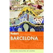 Fodor's Barcelona, 4th Edition : With Highlights of Catalonia and Bilbao