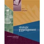 Strategic Management : Creating Competitive Advantage