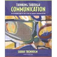 Thinking Through Communication : An Introduction to the Study of Human Communication (with Study Card)
