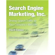 Search Engine Marketing, Inc. Driving Search Traffic to Your Company's Website