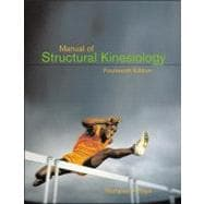 MANUAL OF STRUCTURAL KINESIOLOGY (TEXT)