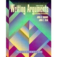 Writing Arguments: A Rhetoric With Readings : Brief