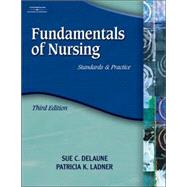 Fundamentals of Nursing : Standards and Practice