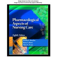 Student Study Guide for Broyles/Reiss/Evans� Pharmacological Aspects of Nursing Care, 8th