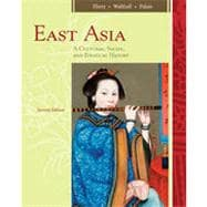 East Asia: A Cultural, Social, and Political History, 2nd Edition