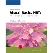 Programming with Microsoft Visual Basic.NET : An Object-Oriented Approach - Comprehensive