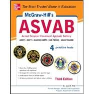 McGraw-Hill's ASVAB, 3rd Edition Strategies + 4 Practice Tests