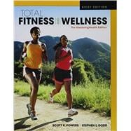 Total Fitness & Wellness, The MasteringHealth Edition, Brief Edition