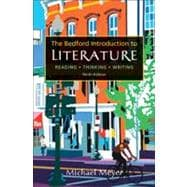 Bedford Introduction to Literature : Reading, Thinking, Writing