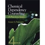 Chemical Dependency Counseling : A Practical Guide