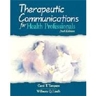 Therapeutic Communications for Health Professionals