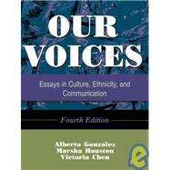 Our Voices : Essays in Culture, Ethnicity, and Communication (Fourth Edition)