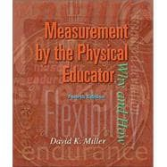 Measurement by the Physical Educator with PowerWeb : Health and Human Performance