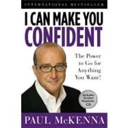 I Can Make You Confident The Power to Go for Anything You Want!