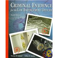 Criminal Evidence for the Law Enforcement Officer