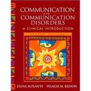 Communication and Communication Disorders : A Clinical Introduction