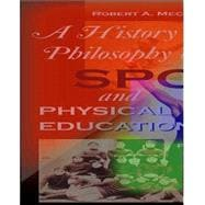 History and Philosophy of Sport and Physical Education with PowerWeb : Health and Human Performance