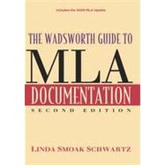 The Wadsworth Guide to MLA Documentation, 2nd Edition