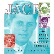 Jack: The Early Years of John F. Kennedy