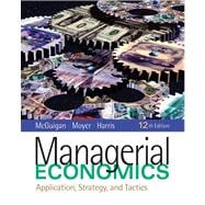 Managerial Economics Applications, Strategy and Tactics (with InfoApps 2-Semester Printed Access Card)