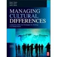 Managing Cultural Differences : Global Leadership Strategies for Cross-Cultural Business Success