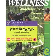 Wellness Guidelines for a Healthy Lifestyle (with Personal Log and InfoTrac)